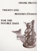 21 Modern Etudes for One Double Bass